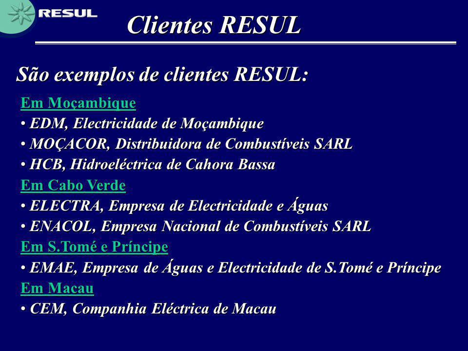 Clientes RESUL São exemplos de clientes RESUL: Em Moçambique