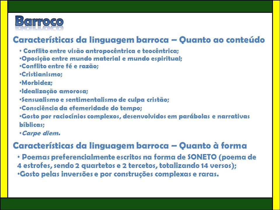 Barroco Características da linguagem barroca – Quanto ao conteúdo