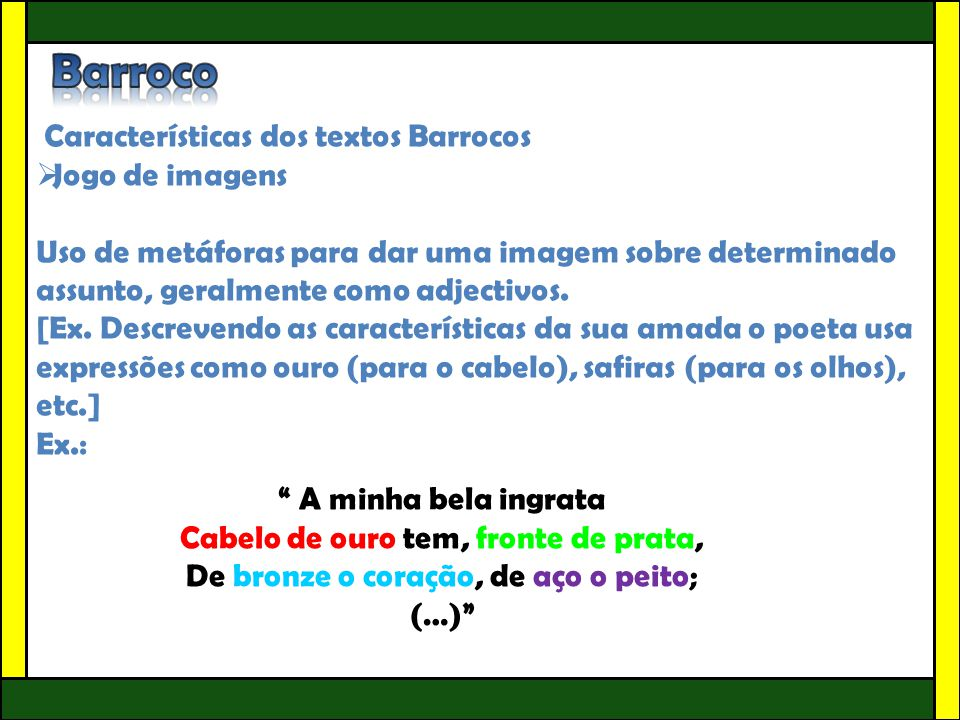 Barroco Características dos textos Barrocos Jogo de imagens