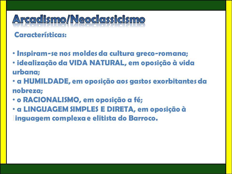 Arcadismo/Neoclassicismo