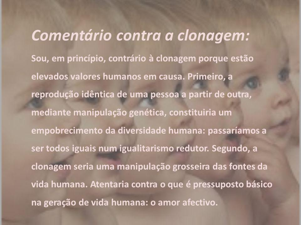 Comentário contra a clonagem: