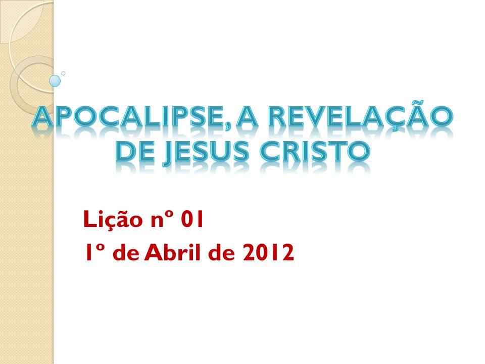 APOCALIPSE, A REVELAÇÃO DE JESUS CRISTO