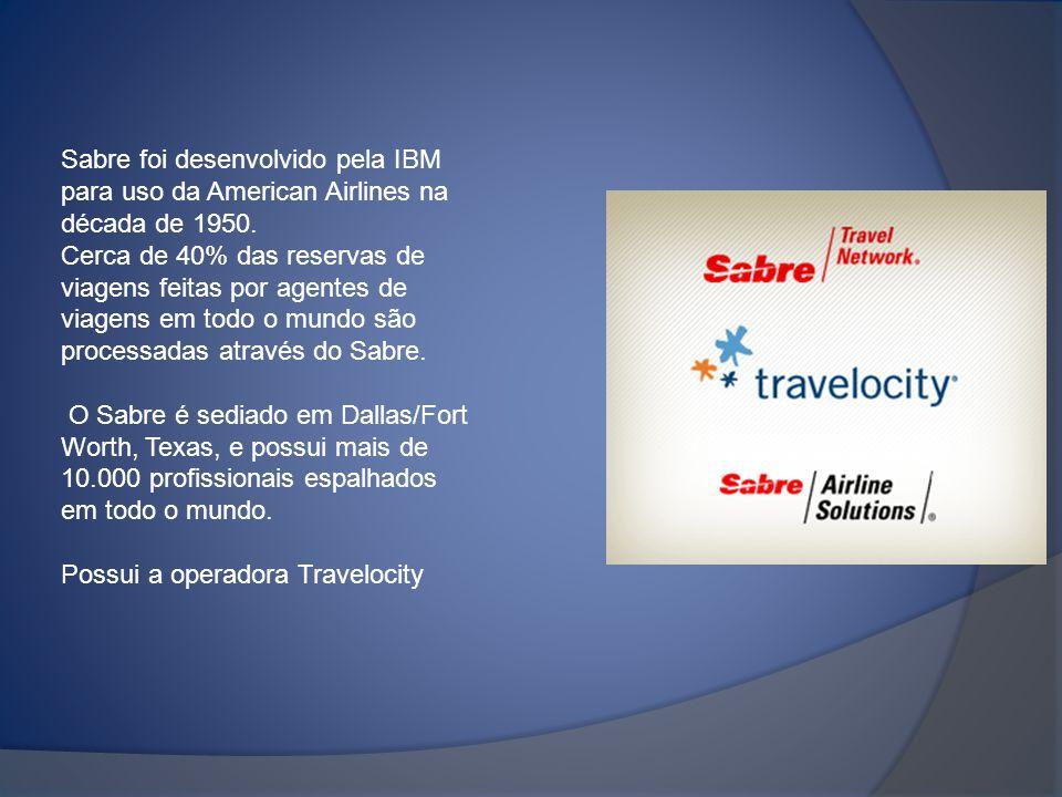 Sabre foi desenvolvido pela IBM para uso da American Airlines na década de 1950.