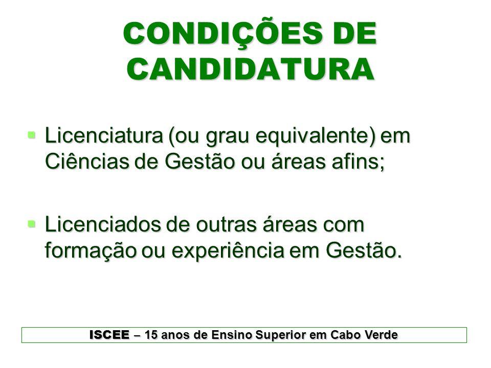 CONDIÇÕES DE CANDIDATURA