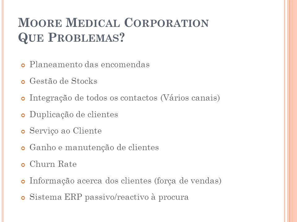 Moore Medical Corporation Que Problemas