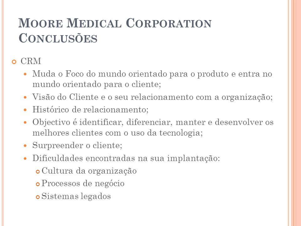 Moore Medical Corporation Conclusões