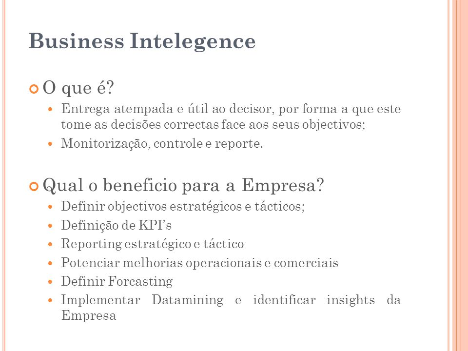 Business Intelegence O que é Qual o beneficio para a Empresa