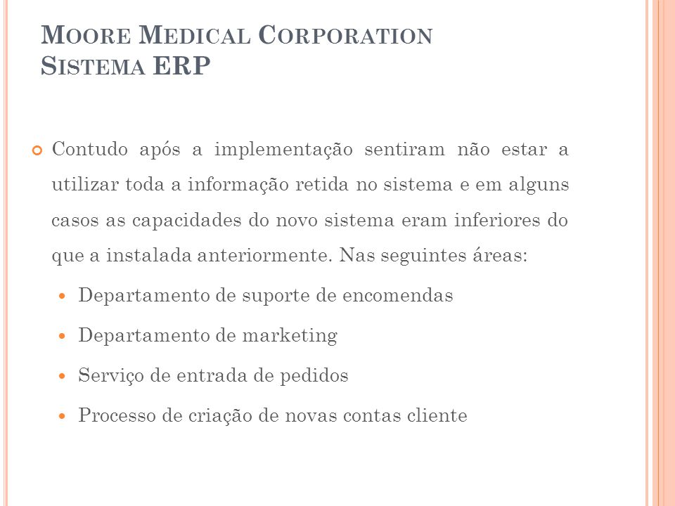Moore Medical Corporation Sistema ERP