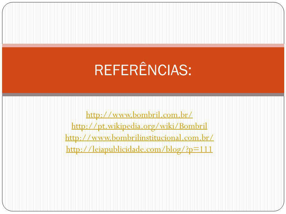 REFERÊNCIAS: http://www.bombril.com.br/