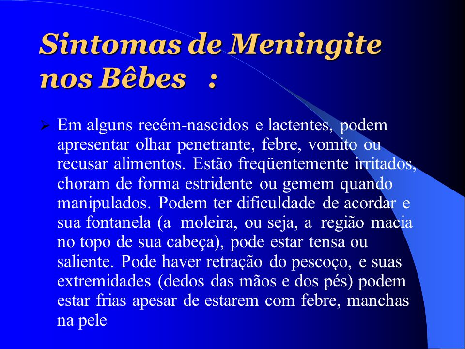 Sintomas de Meningite nos Bêbes :