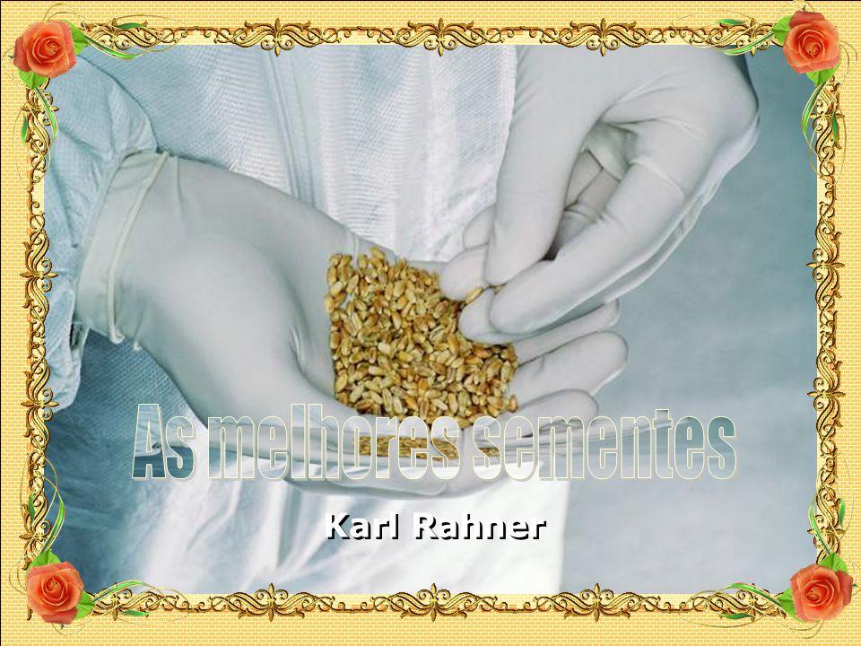 As melhores sementes Karl Rahner