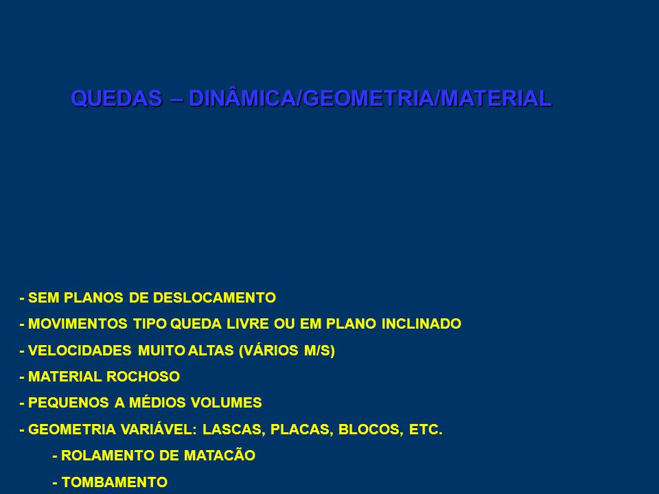 QUEDAS – DINÂMICA/GEOMETRIA/MATERIAL