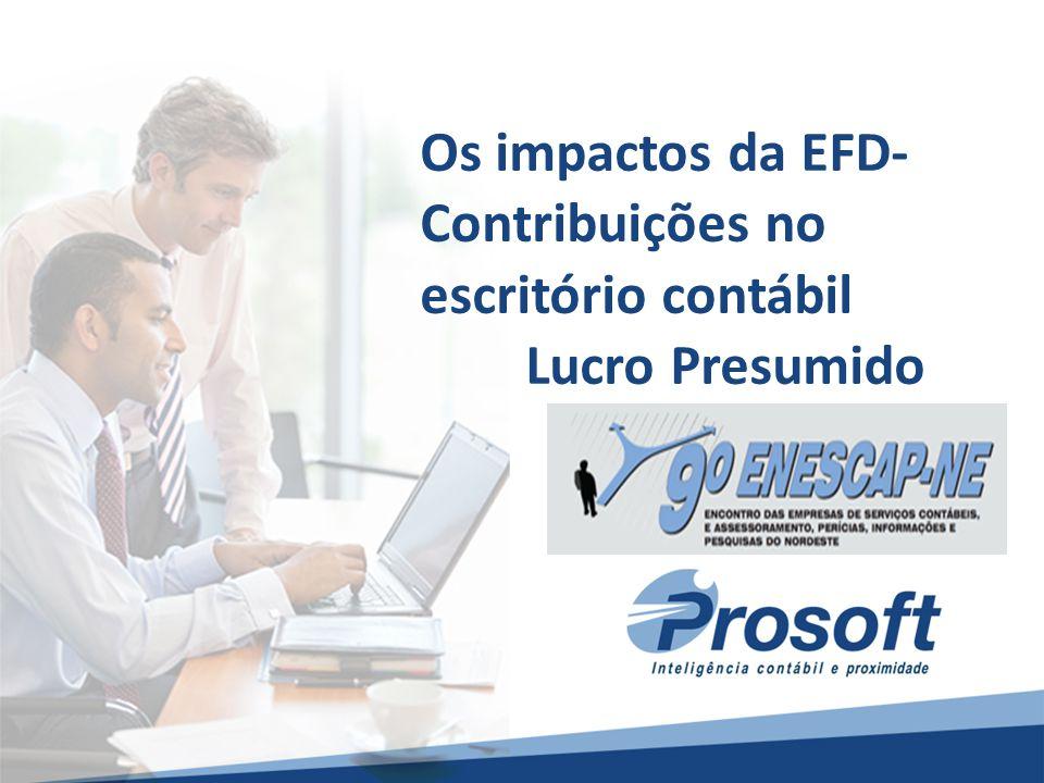 Os impactos da EFD- Contribuições no escritório contábil