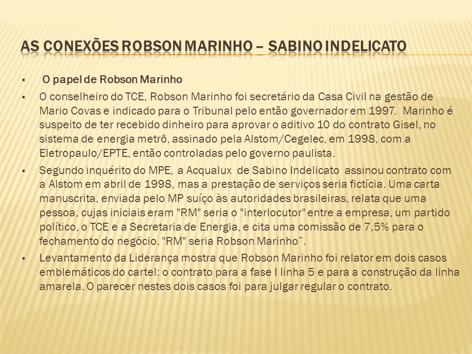 As conexões robson marinho – sabino indelicato