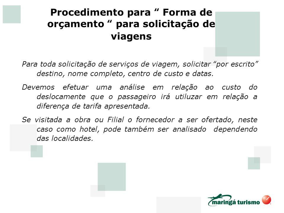 Procedimento para Forma de orçamento para solicitação de viagens
