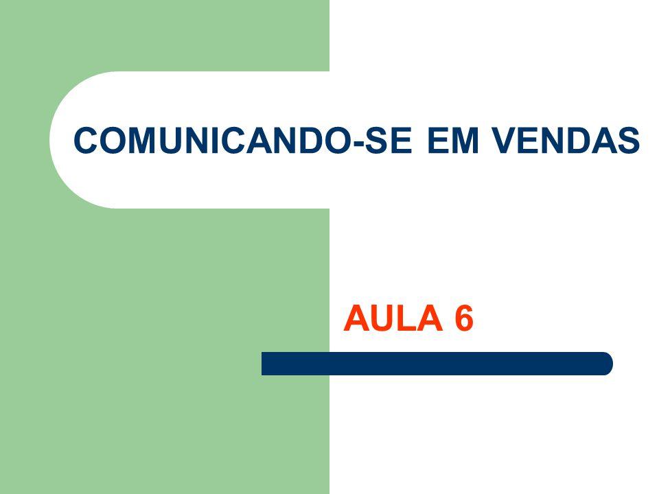 COMUNICANDO-SE EM VENDAS