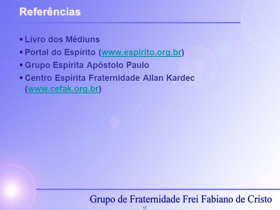 Referências Livro dos Médiuns Portal do Espírito (www.espirito.org.br)
