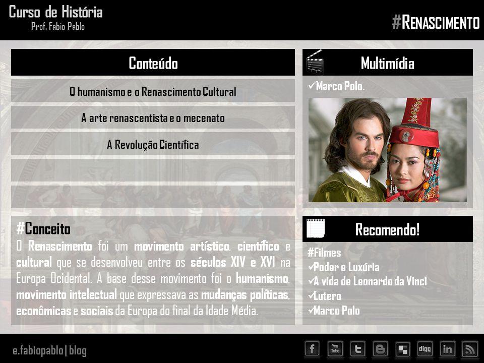 #Renascimento Curso de História Conteúdo Multimídia #Conceito