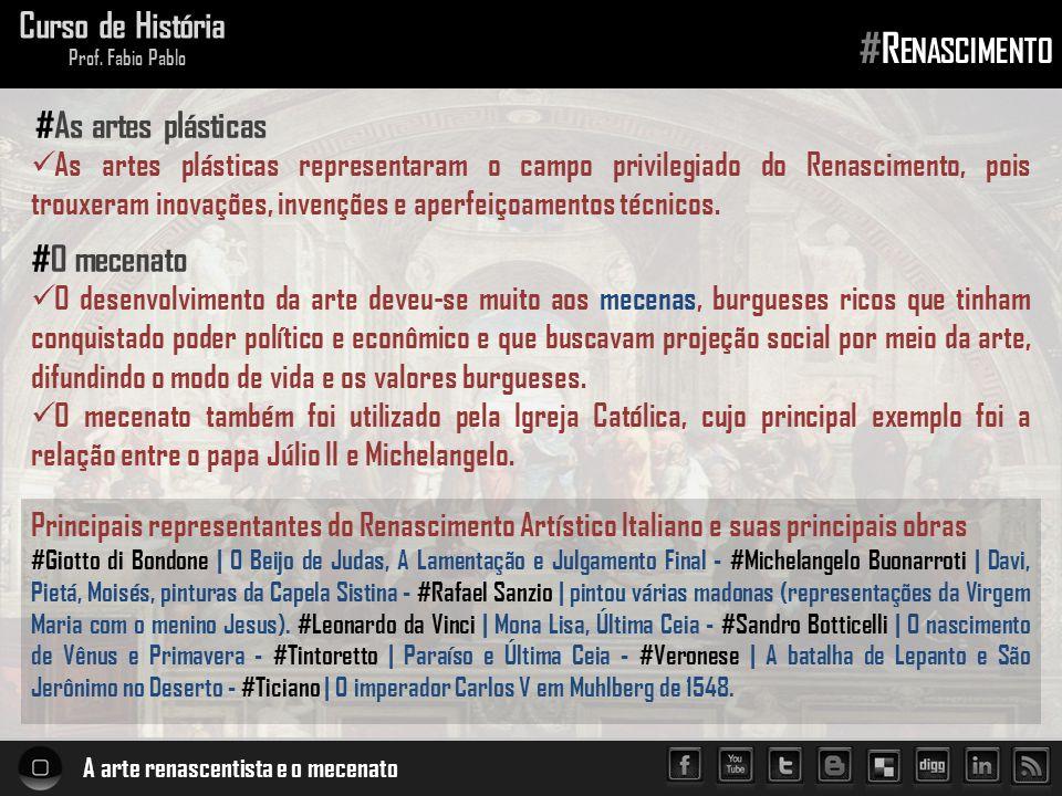 #Renascimento Curso de História #As artes plásticas #O mecenato