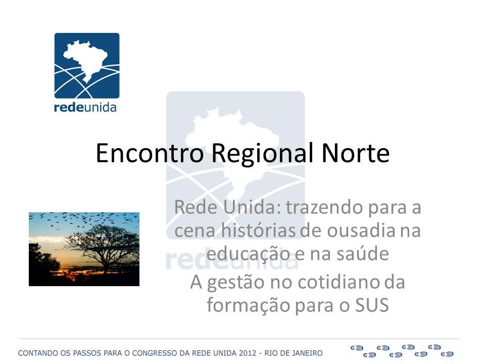 Encontro Regional Norte