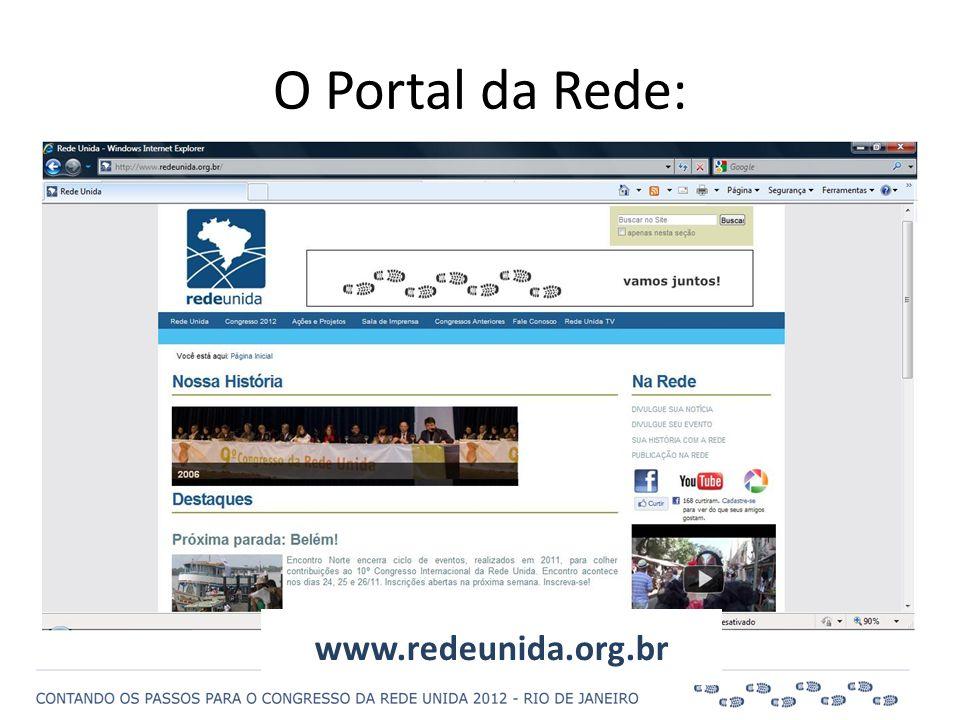 O Portal da Rede: www.redeunida.org.br