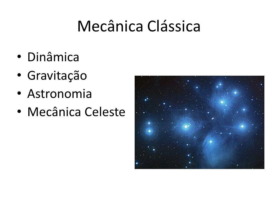 Mecânica Clássica Dinâmica Gravitação Astronomia Mecânica Celeste