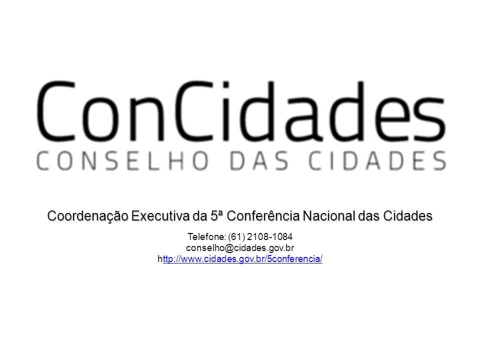 Coordenação Executiva da 5ª Conferência Nacional das Cidades