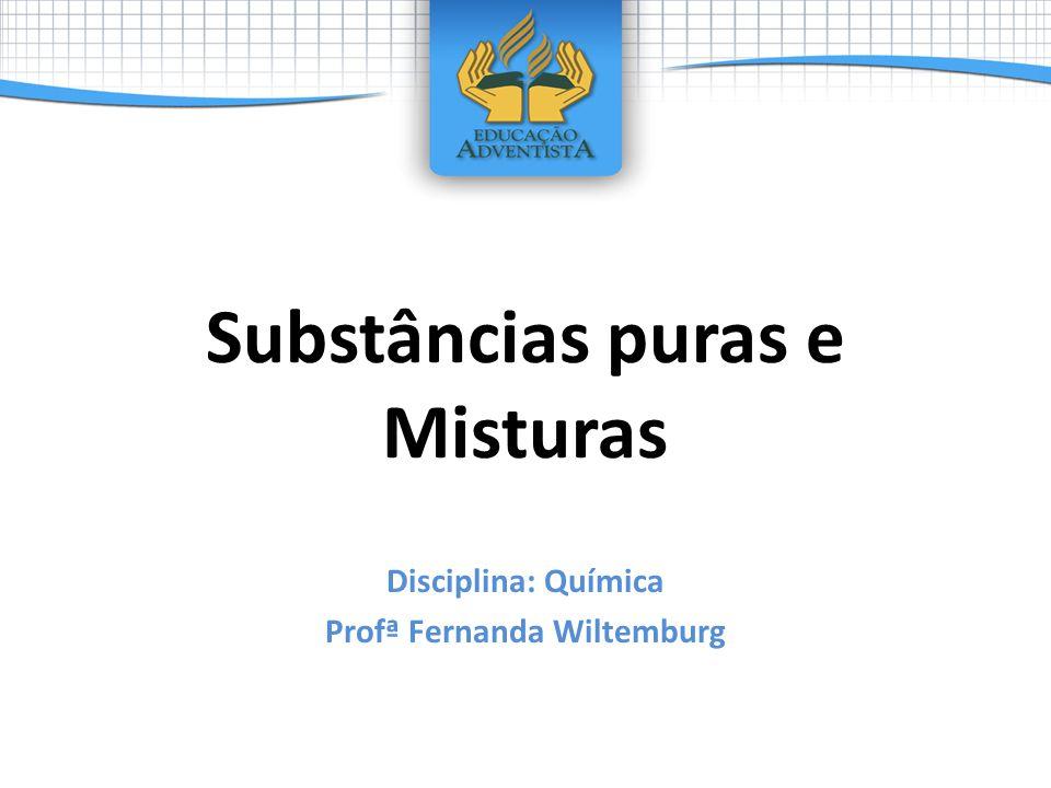 Substâncias puras e Misturas