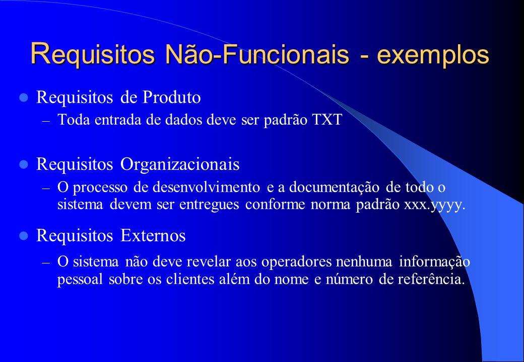 Requisitos Não-Funcionais - exemplos