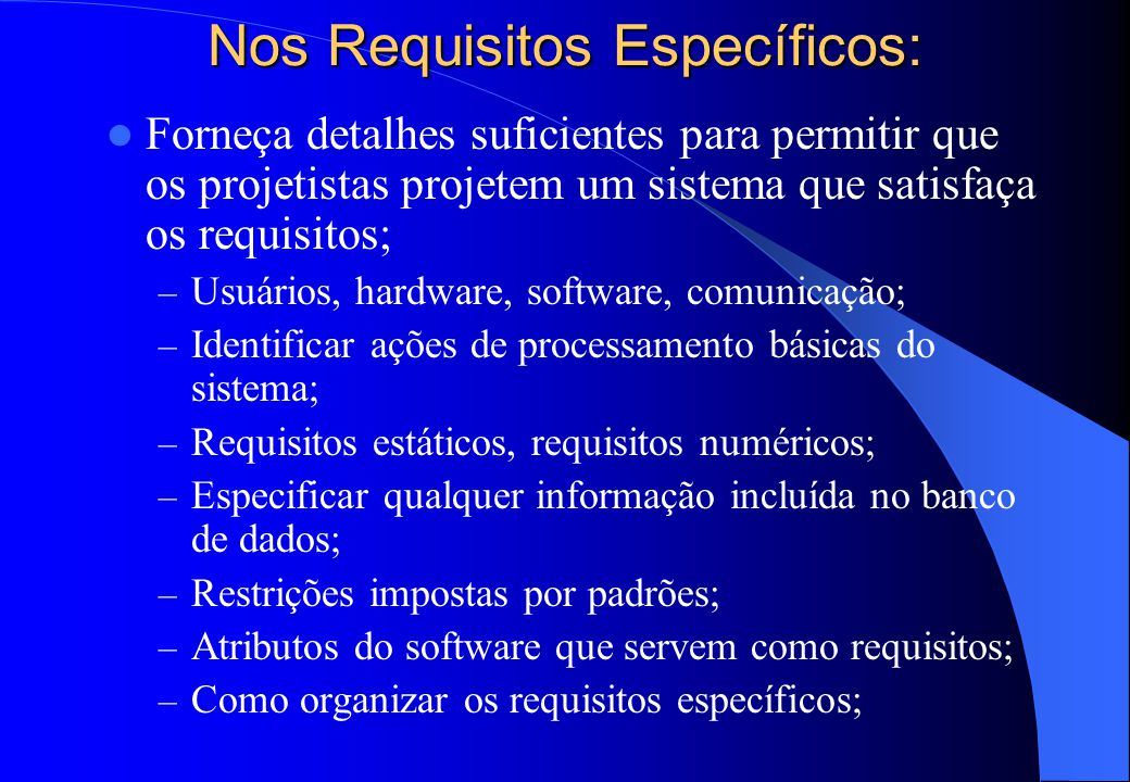 Nos Requisitos Específicos: