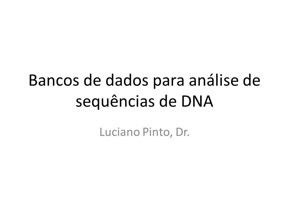 Bancos de dados para análise de sequências de DNA
