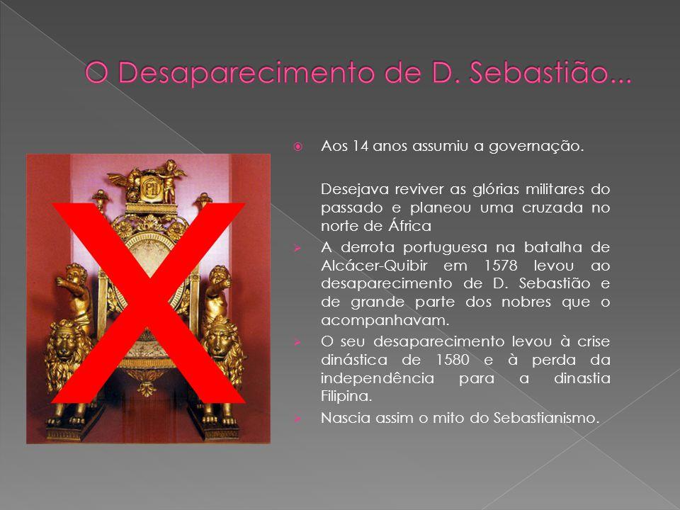 O Desaparecimento de D. Sebastião...