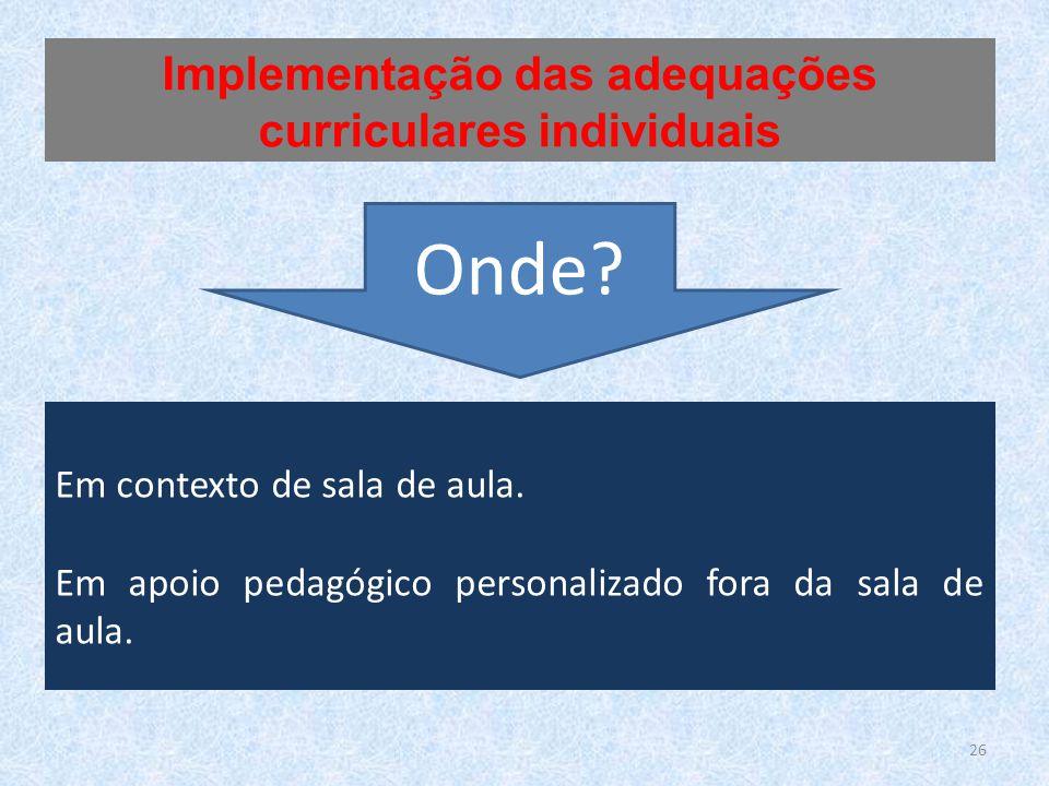 Implementação das adequações curriculares individuais