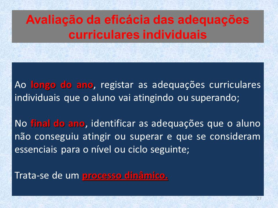 Avaliação da eficácia das adequações curriculares individuais