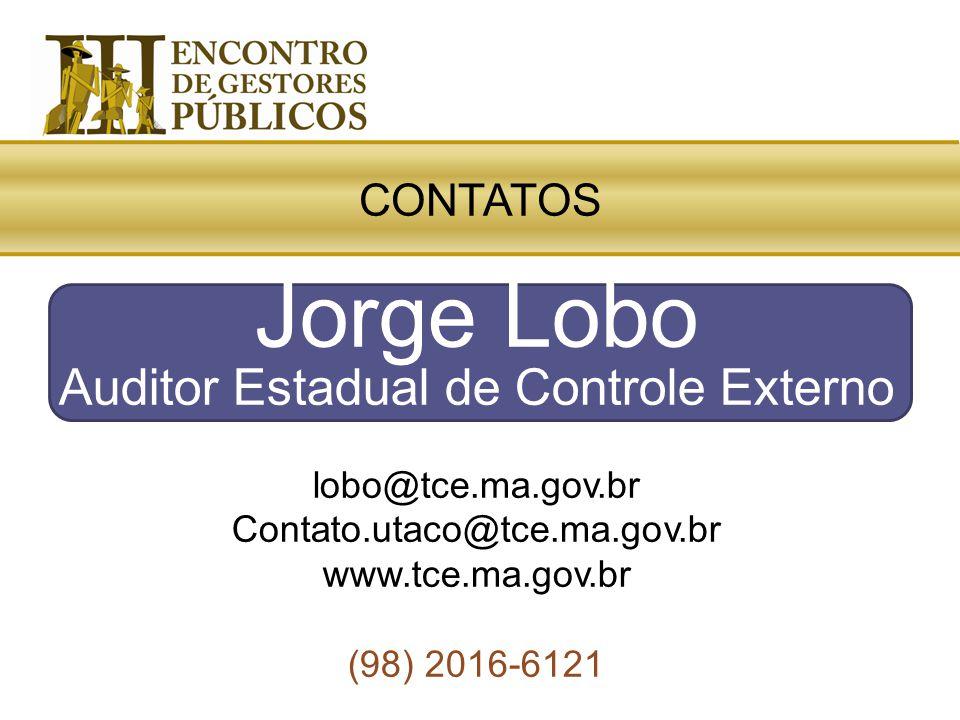 Jorge Lobo Auditor Estadual de Controle Externo