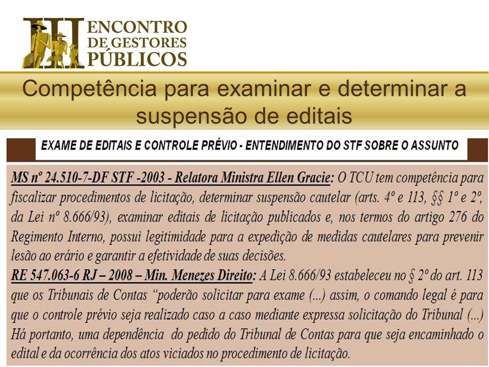 Competência para examinar e determinar a suspensão de editais