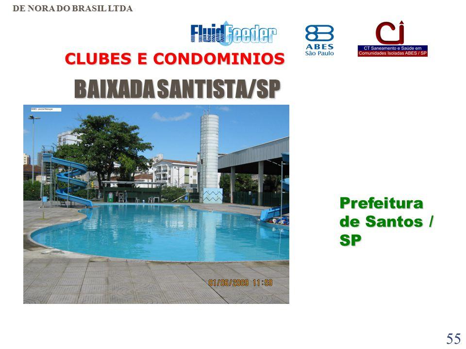 BAIXADA SANTISTA/SP CLUBES E CONDOMINIOS Prefeitura de Santos / SP