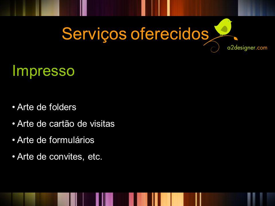 Serviços oferecidos Impresso Arte de folders Arte de cartão de visitas