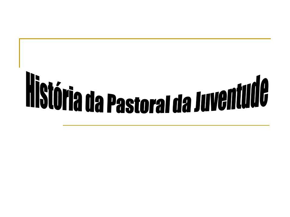 História da Pastoral da Juventude