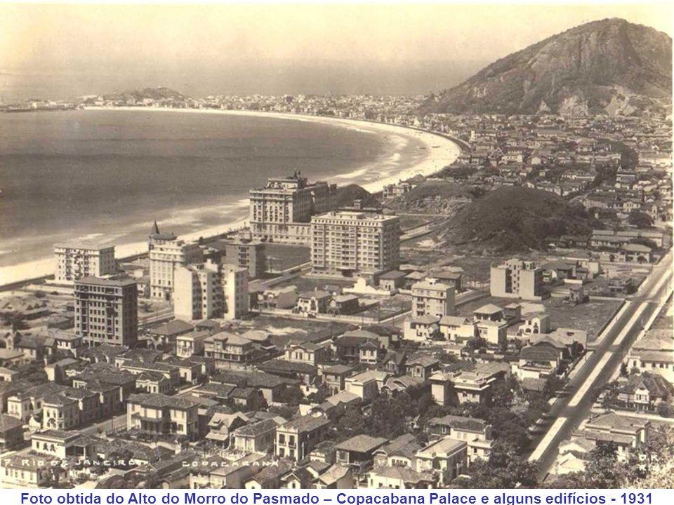 Foto obtida do Alto do Morro do Pasmado – Copacabana Palace e alguns edifícios - 1931