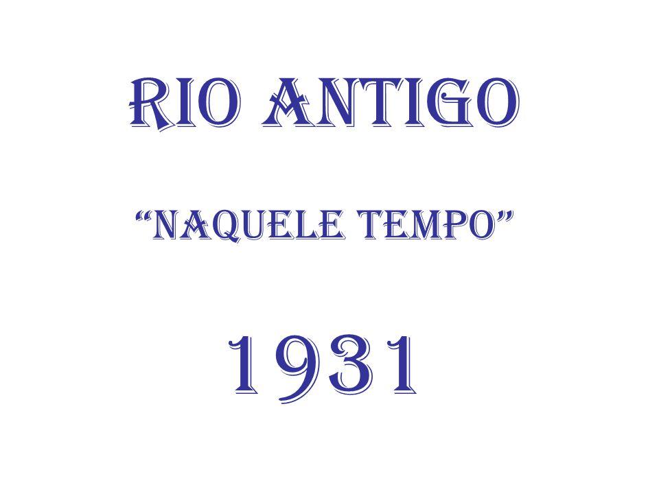 Rio Antigo Naquele Tempo 1931