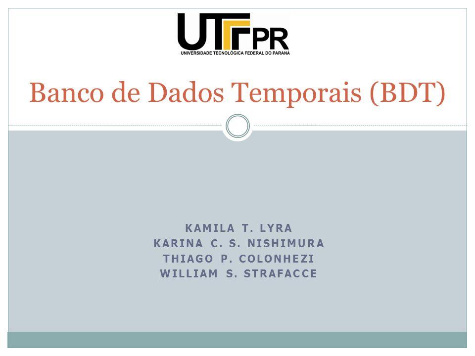 Banco de Dados Temporais (BDT)