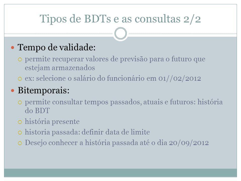 Tipos de BDTs e as consultas 2/2