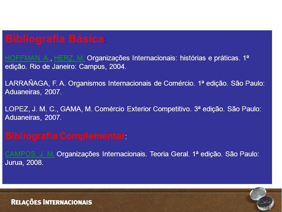 Bibliografia Básica: Bibliografia Complementar: