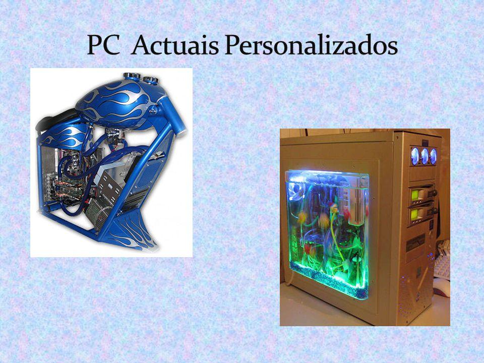 PC Actuais Personalizados
