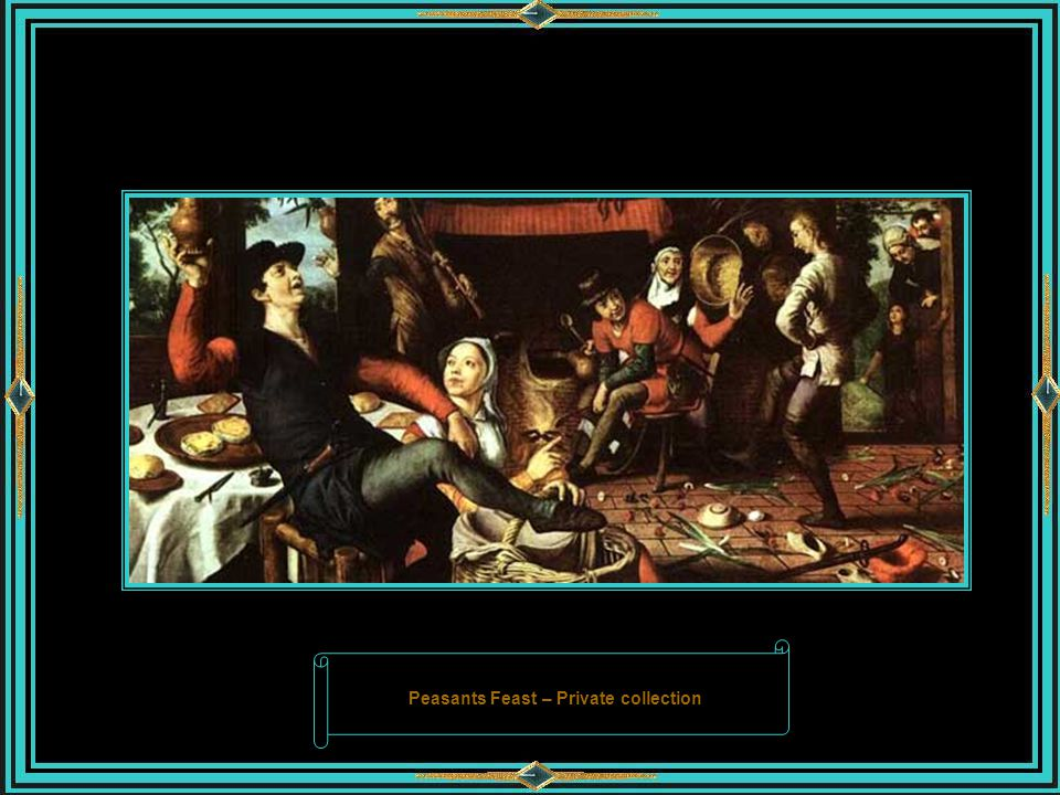 Peasants Feast – Private collection