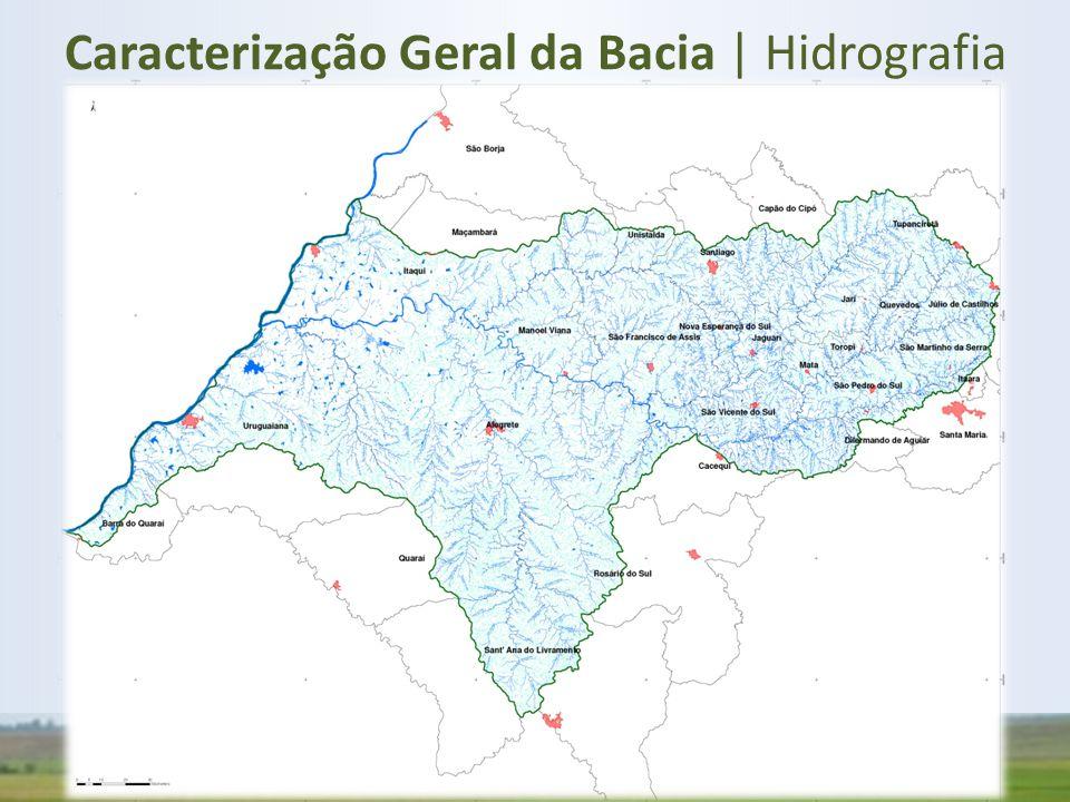 Caracterização Geral da Bacia | Hidrografia