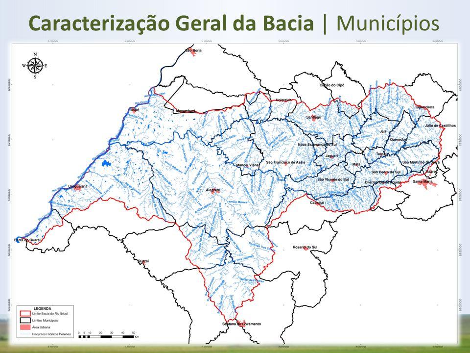 Caracterização Geral da Bacia | Municípios