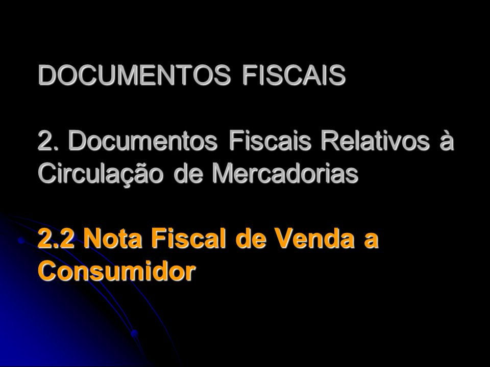 DOCUMENTOS FISCAIS 2.
