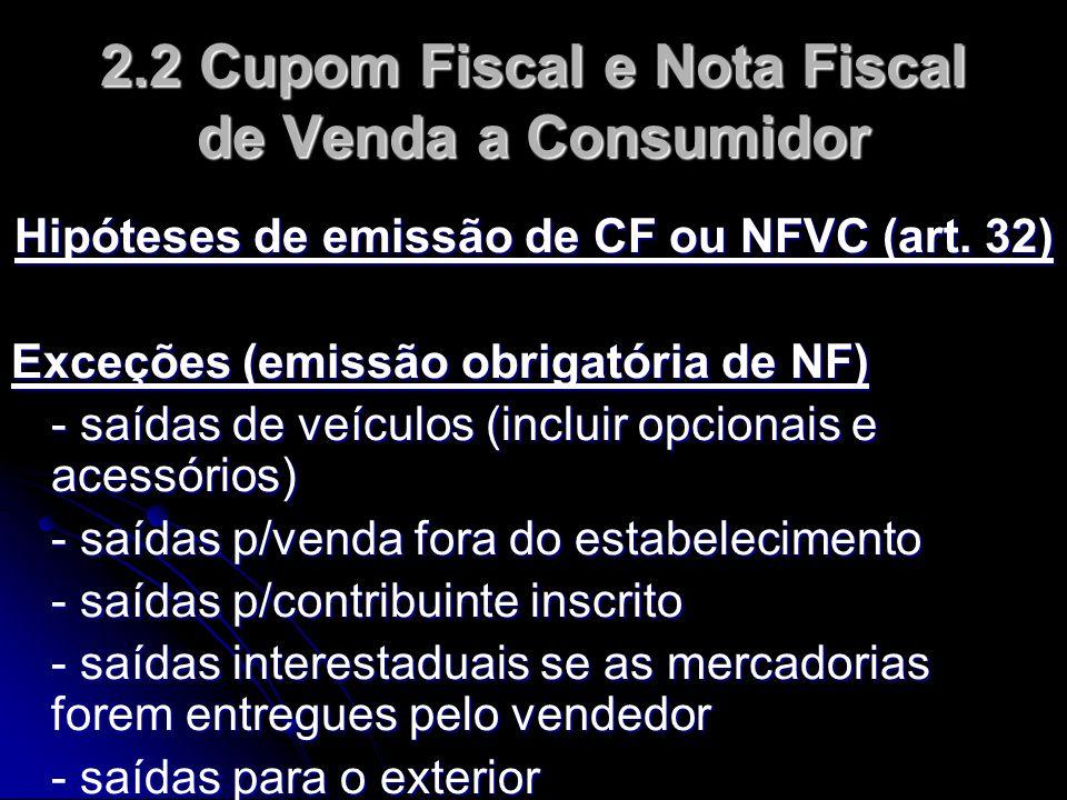 2.2 Cupom Fiscal e Nota Fiscal de Venda a Consumidor